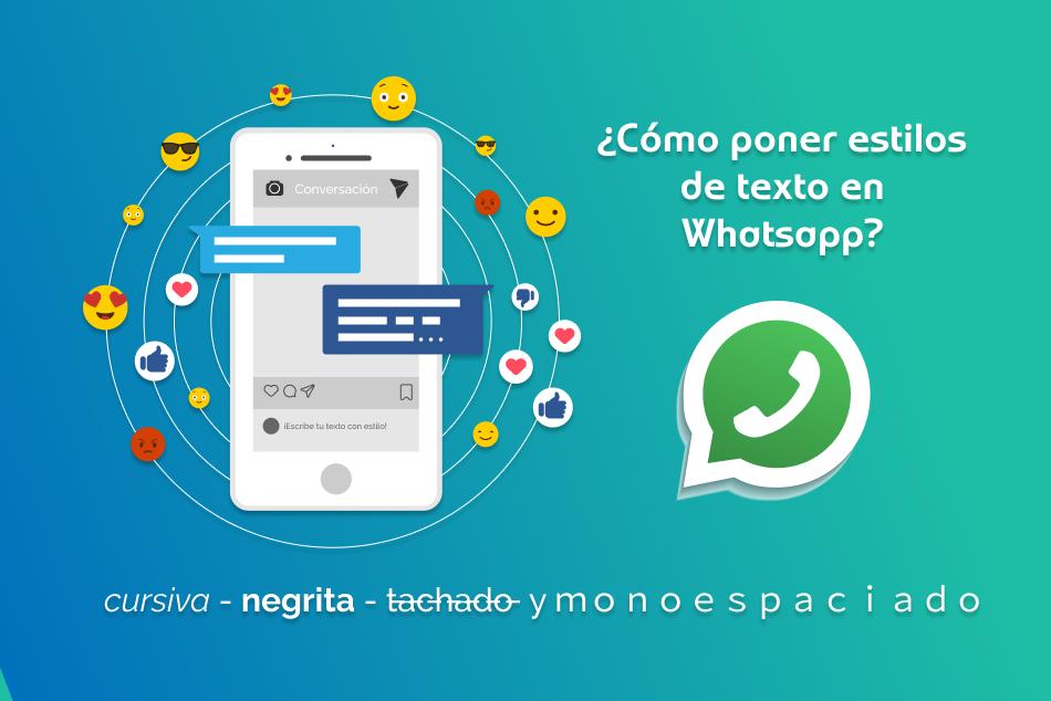 Diferentes estilos de texto en WhatsApp