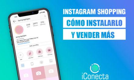 Instagram Shopping: Cómo instalarlo y trucos para vender más.